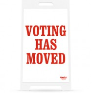 Voting Has Moved Sign