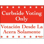 Bilingual Curbside Voting Only Sign (English/Spanish)