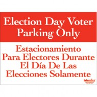 Bilingual Election Day Voter Parking Only Sign (English/Spanish)
