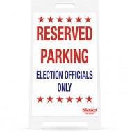 Reserved Parking Election Officials Only Sign