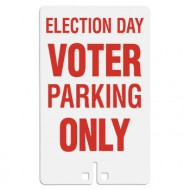 Election Day Voter Parking Only Sign