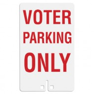 Voter Parking Only Sign