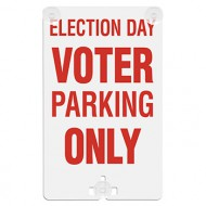 Election Day Voter Parking Only Suction Cup Sign