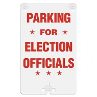Parking For Election Officials Suction Cup Sign