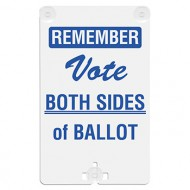 Remember Vote Both Sides of Ballot Suction Cup Sign