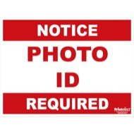 Double-Sided Photo ID Required Sign