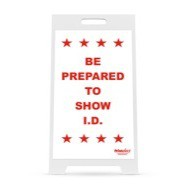 Be Prepared to Show ID Sign for Voter's Choice Portable Sign System