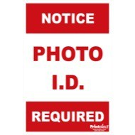24 x 36 Photo ID Required