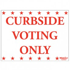 Curbside Voting Only Sign - Red