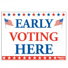 Early Voting Here Sign