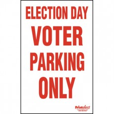 "Election Day Voter Parking Only Sign - 24"" x 36"""