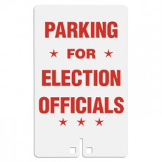Parking For Election Officials Sign