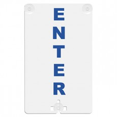 Enter Suction Cup Sign