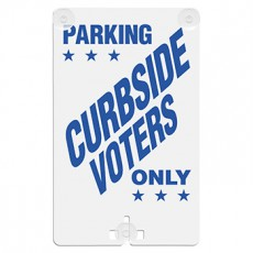 Parking Curbside Voters Only Suction Cup Sign