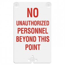 No Unauthorized Personnel Beyond This Point Suction Cup Sign