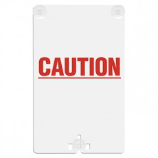 Caution Suction Cup Sign