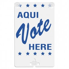 Aqui Vote Here (Bilingual) Suction Cup Sign