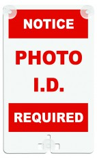 Photo ID Required Suction Cup Sign